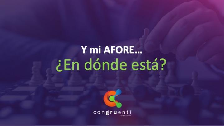 Imagen artículo afore blog Albert Chávez Congruenti
